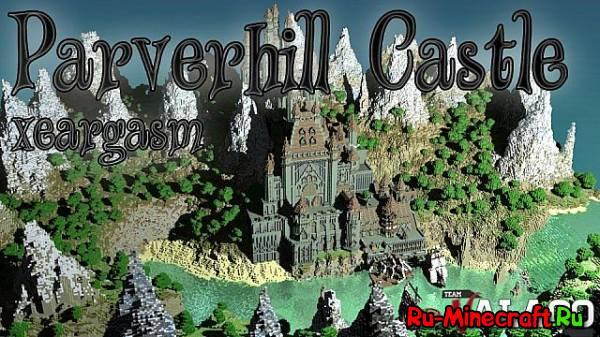 [Map]Parverhill Castle - большой горный замок