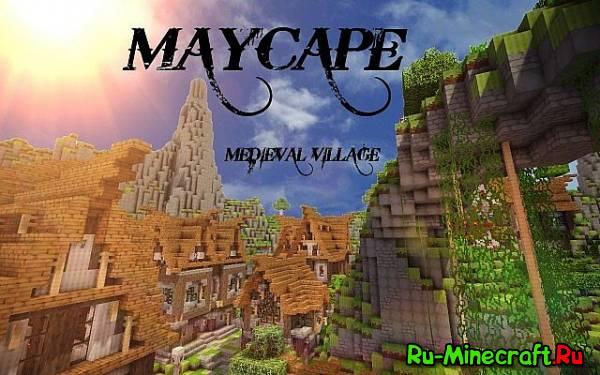 [Map]MayCape - средневековая деревня