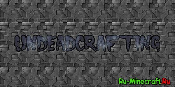 [1.6.2] UndeadCrafting V0.1 Alpha (WIP)- крутые инструменты из костей!