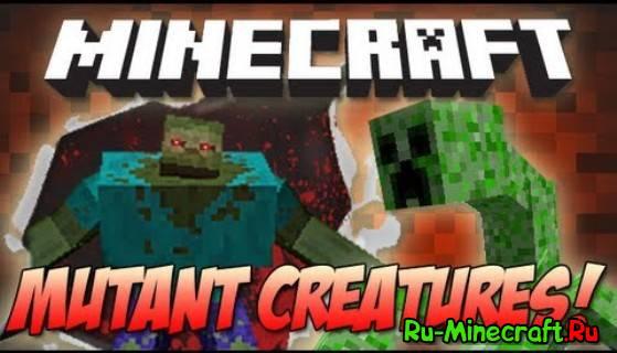[1.6.2] Mutant Creatures - Новые враждебные мобы