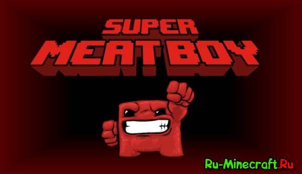 [Game] Super Meat Boy - Мясной пацан