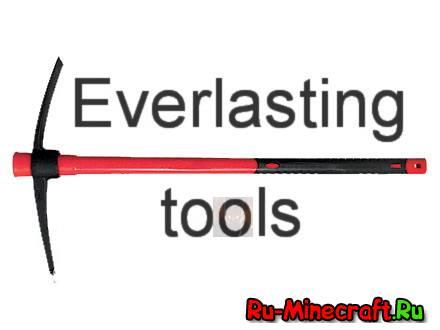 [1.6.4]Everlasting Tools - читерская кирка с нечитерским крафтом!