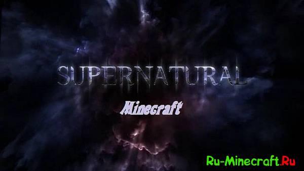 [1.6.4] Supernatural on minecraft - сверхъестественное в minecaft!