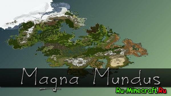 [1.6.4][Map] Magna Mundus -очень  большая карта