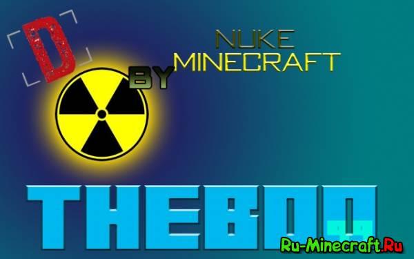 [1.3.1-1.5.1] Nuke Minecraft Mod - Снова динамиты... БАБАХ!!!