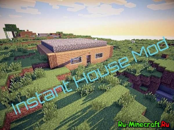 [1.5.2-1.6.4][Forge] - Instant House - Раскладной дом