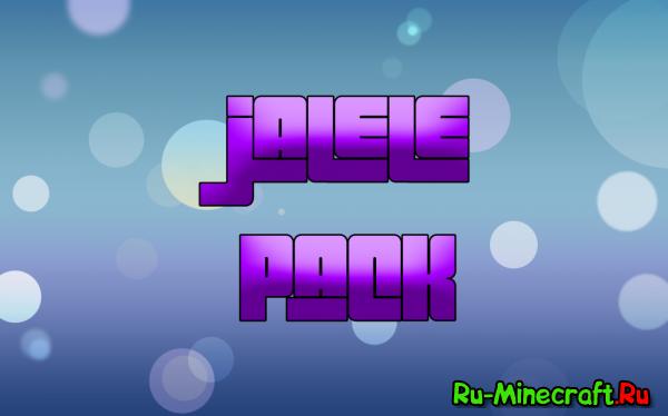 [1.6x][32X] Jalele Pack - очень приятный глазу ресурспак