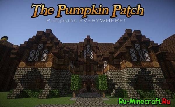 [1.6.2][32X] Pumpkin Patch! - прикольный ресурспак