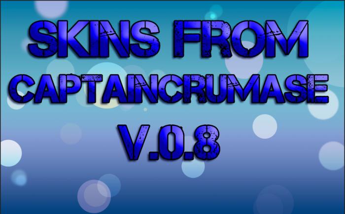 [Skins] Сборка скинов от CaptainCrumase v.0.8