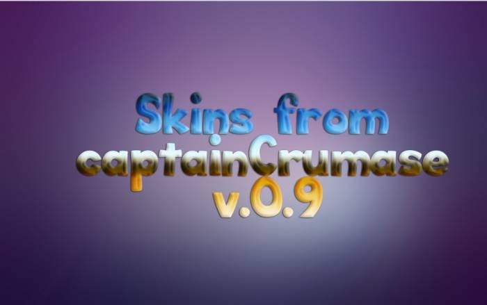 [Skins]Сборка скинов от CaptainCrumase v.0.9