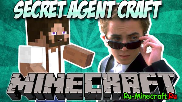 [1.6.4]Secret Agent Craft - Стань вторым Бондом!