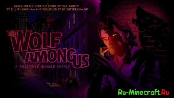 [Game] The Wolf Among Us - Интересная игра