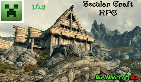 [Client][1.6.2] Secular Craft Big RPG