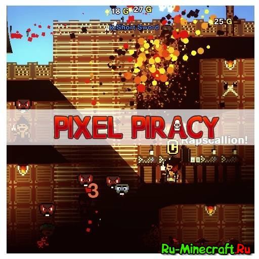 [Игры похожие на minecraft] Pixel Piracy - Стань пиратом