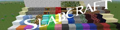 [1.5.2 — 1.6.4] Slabcraft — Полублоки для всех и каждого!