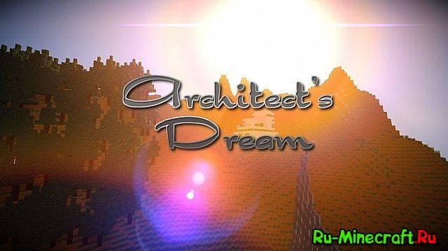 [Ресурспак]Architects Dream 32x 1.7.2