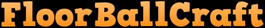[1.6.4] FloorBallCraft