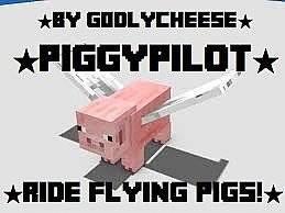 [1.7.2] PiggyPilot - Летающая свинья