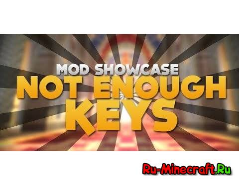 [1.7.2] Not Enough Keys - Настраиваем клавиши!