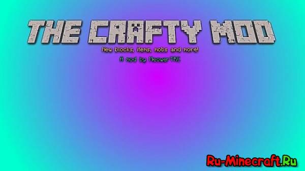 [1.6.4][Mods] The Crafty Mod - Крафтовые вещи