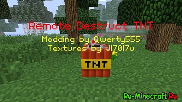 [1.6.4]Remote Destruct TNT - теперь редстоун не нужен