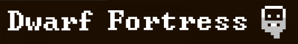 [Game] Dwarf Fortress - по хардкору