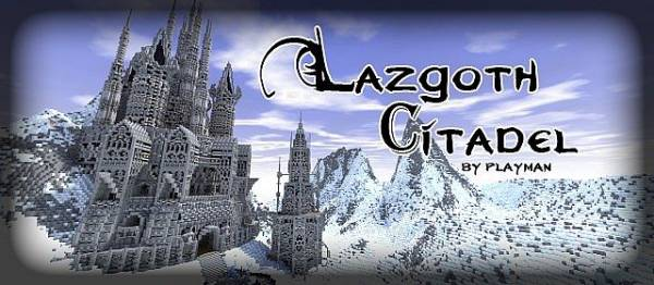 [MAP] Lazgoth Citadel - Холодные приключения!