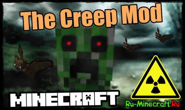 [1.6.4] The Creep Mod - Взрывоопасно!