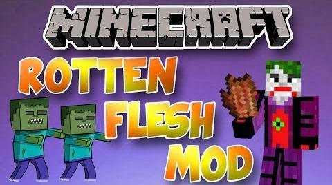 [Mod][1.6.4][Forge]Rotten Flesh Mod-Зомби намного полезнее,чем кажутся.