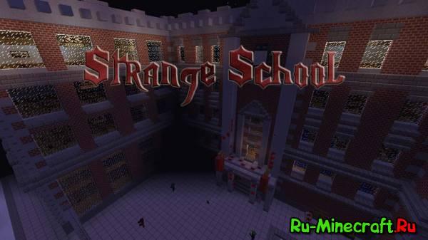 [Map][1.5.2][+ Клиент] Strange school - странная школа