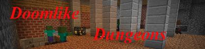 DoomLike Dungeons - ДАНЖИ [1.12|1.11.2|1.10.2|1.9.4|1.8.9|1.7.10]