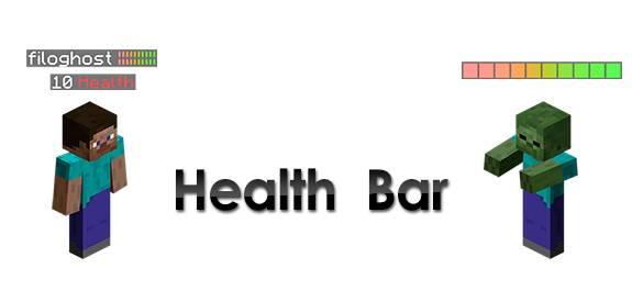 Health-Bar Mod [1.12.1] [1.11.2] [1.10.2] [1.9.4] [1.8.9] [1.7.10]