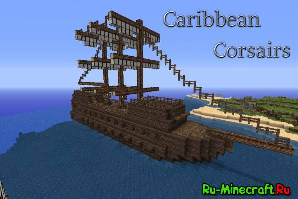 [Map] Caribbean Corsairs - пираты [1.6.2]