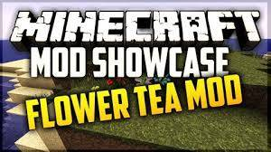 [Mod][1.7.2-1.10.2] Flower Tea Mod: Больше чая!