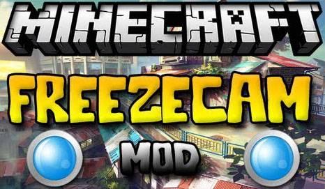 [1.7.2] FreezeCam Mod: Застывшая камера!