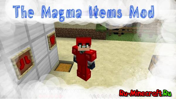 [1.6.4] The Magma Items Mod - Вещи из магмы