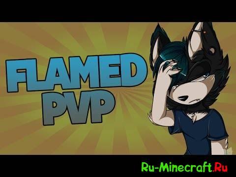 [1.7.5][16x] FlamedPvP — Все блоки кастомные!