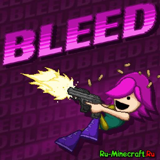 [Other][Game] Bleed - Огонь. Ракеты. Пули.