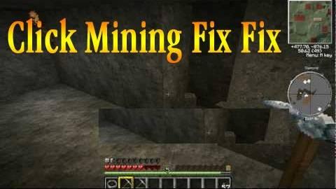 [Мод] [1.7.5-1.6.4] Click Mining Fix Fix Mod