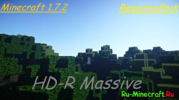 [1.7.2][128x] HD-R Massive - немного реализма?