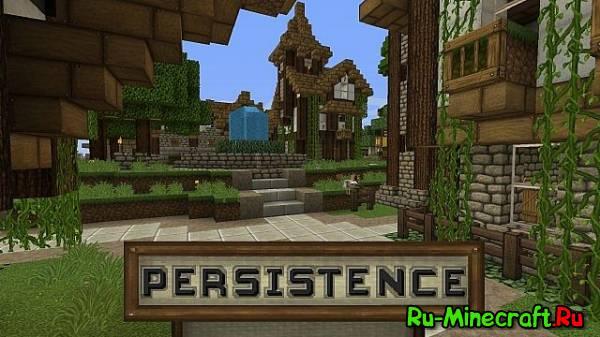 [1.7.5][32px] Persistence - Шикарный текстур пак!