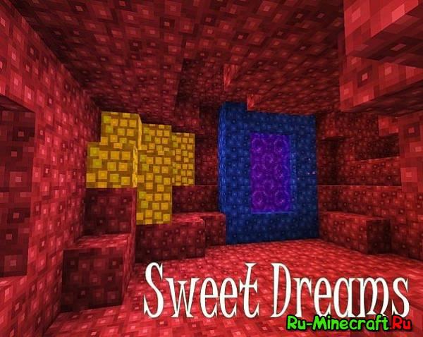 [1.7.8][16x16] Sweet Dreams — Сладкие мечты