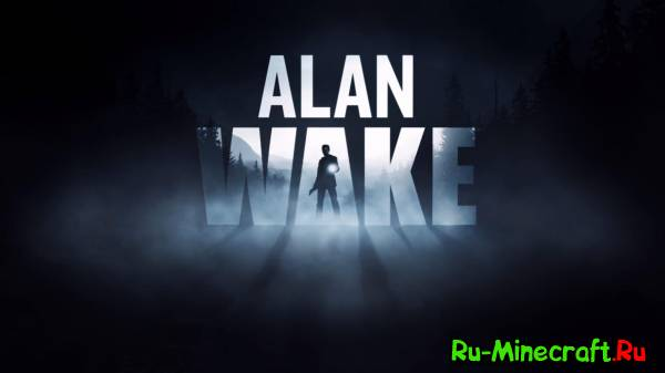 [Game] Alan Wake - тьма...