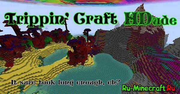 [1.7.8][128x128] Trippin' Craft HDude — Тяжёлая наркомания