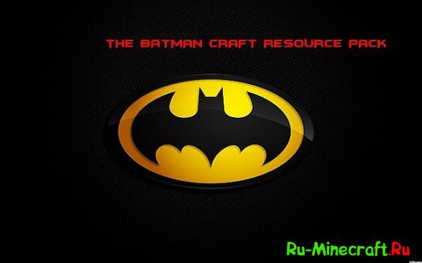 [1.7.8][32x]Batman Craft — Ремесло ватмана!