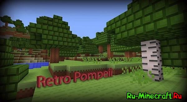 [1.7.8][8x]Retro Pompeii — Ретро-текстуры!