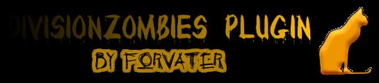 [Plugin] DivisionZombies-Новая армия зомби