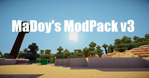 [Client][1.6.4] MaDoy's ModPack v3  (61 mods) - UPDATE 03.05.2014