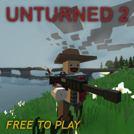 [Игры похожие на Minecraft] Unturned 2 - Защищайся, строй, убивай.