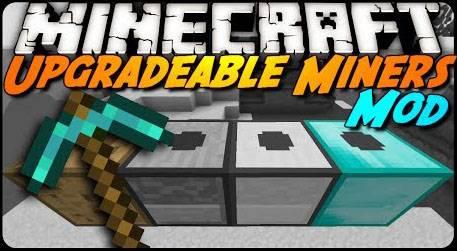 [1.7.2] Upgradable Miners - чуточка автоматизации